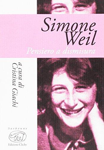 Simone Weil. Pensiero e dismisura: 1