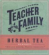 Original Famous Teacher's Brand: Herbal Tea Remedies - Age-old Wisdom. Proven Products (Original Famous Teacher Family Brand Mini Kits)