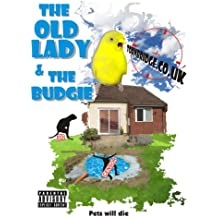The Old Lady & The Budgie (The Tornbridge Chronicles)