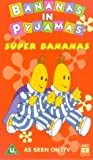 Picture Of Bananas In Pyjamas: Super Bananas [VHS]