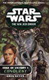 Edge of Victory I: Conquest (Star Wars: The New Jedi Order)