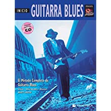 Guitarra Blues Inicio: Beginning Blues Guitar (Spanish Language Edition), Book & CD (Complete Method)