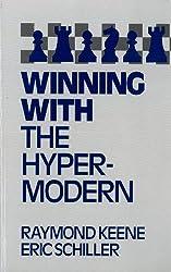 Winning with the Hypermodern by Raymond Keene (1994-01-05)