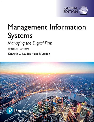 Management Information Systems: Managing the Digital Firm, Global Edition por Jane P. Laudon