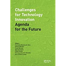 Challenges for Technology Innovation: An Agenda for the Future: Proceedings of the International Conference