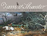 Tam O' Shanter: Tam O'Shanter ??A Tale by Robert Burns by Robert Burns (2014-03-01)