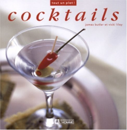 Cocktails par James Butler, Vicki Liley