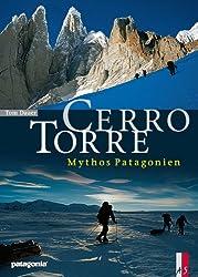 Cerro Torre: Mythos Patagonien
