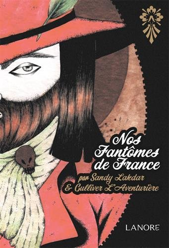 Nos fantômes de France par Sandy Lakdar