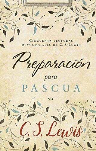 Preparación para Pascua: Cincuenta lecturas devocionales de ...