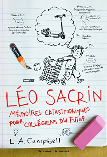 Book's Cover of Léo Sacrin Mémoires catastrophiques pour collégiens du futur