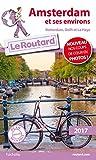 Guide du Routard Amsterdam et ses environs 2017