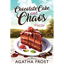 Chocolate Cake and Chaos (Peridale Cafe Cozy Mystery Book 4)