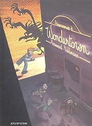 Wondertown, Tome 1 : Bienvenue à Wondertown