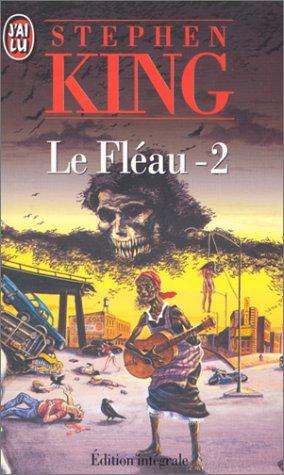 Le Fléau, tome 2 par Stephen King