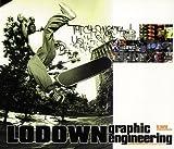 Lodown: Graphic Engineering