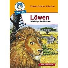 Benny Blu - Löwen: Mächtige Raubkatzen