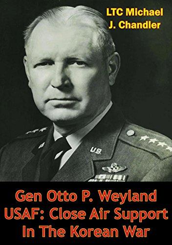 gen-otto-p-weyland-usaf-close-air-support-in-the-korean-war-english-edition