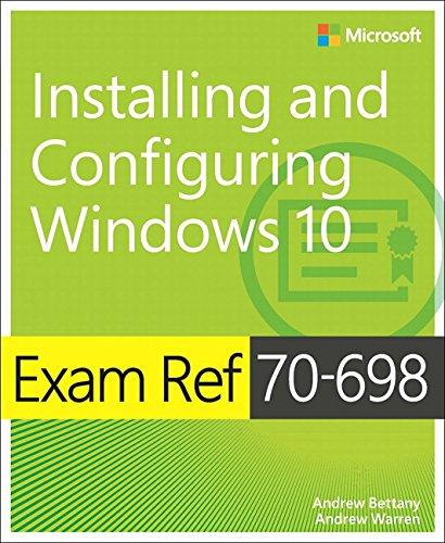 Preisvergleich Produktbild Exam Ref 70-698 Installing and Configuring Windows 10