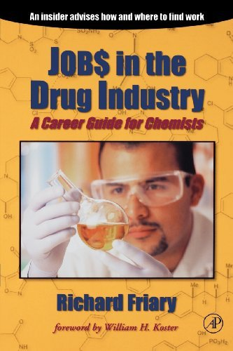 Job$ in the Drug Indu$try: A Career Guide for Chemists (English Edition) por Richard J. Friary