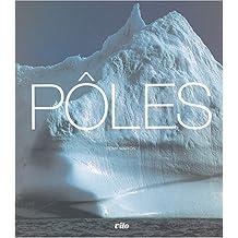 Pôles Relié (Ancien prix Editeur : 50 Euros)
