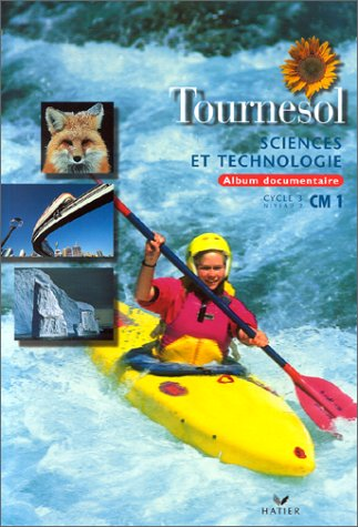 SCIENCES ET TECHNOLOGIE CM1 CYCLE 3 NIVEAU 2. Album documentaire