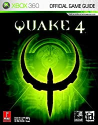 Quake 4 (Xbox 360): The Official Strategy Guide (Prima Official Game Guides)