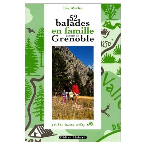 52 BALADES EN FAMILLE AUTOUR DE GRENOBLE. : 8ème édition