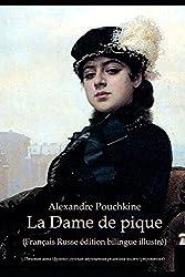 La Dame de pique (Français Russe édition bilingue illustré): Пиковая дама (франко-русская двуязычная редакция иллюстрированная)