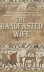 [ The Handfasted Wife ] By McGrath, Carol (Author) [ May - 2013 ] [ Paperback ]