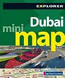Dubai Mini Map, 3rd: The City in Your Pocket (Explorer - Mini Maps)