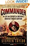 Commander: The Life and Exploits of B...