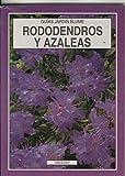 Guias Jardin Blume: Rododendros y Azaleas