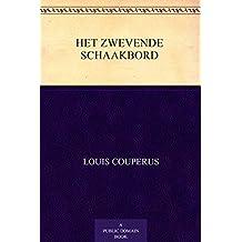 Het zwevende schaakbord (Dutch Edition)