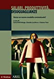 Salari, produttività, disuguaglianze: Verso un nuovo modello contrattuale? (Pubblicazioni AREL)