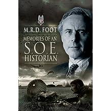 Memories of an SOE Historian