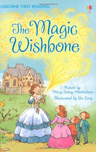 The Magic Wishbone (Usborne First Reading: Level 4) por Mary Sebag-Montefiore