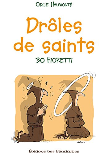 Drôles de saints: Drôles de saints (EDB) (French Edition)