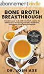 Bone Broth Breakthrough: Transform Yo...