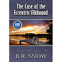 The Case of the Eccentric Elkhound (The Thousand Islands Doggy Inn Mysteries Book 5) (English Edition)