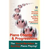 Piano Chords & Chord Progressions: The Secret Back Door To Exciting Piano Playing! (English Edition)