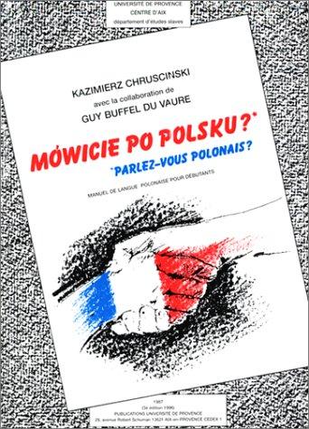 Parlez-vous polonais ? Manuel de langue polonaise pour débutants