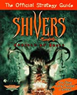 Shivers Two - Harvest of Souls : The Official Strategy Guide de Jeff Campbell