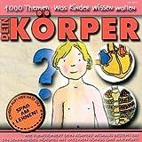 1000 Themen: Was Kinder wissen wollen - Dein Körper, 1 Audio-CD