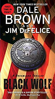 Black Wolf: A Dreamland Thriller (Dreamland Thrillers) von [Brown, Dale, DeFelice, Jim]