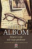 Martes con mi viejo profesor (Mitch Albom)
