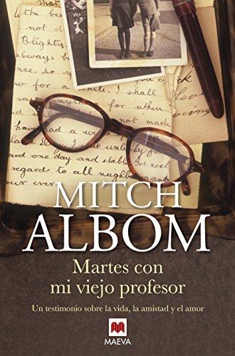 Martes con mi viejo profesor (Palabras abiertas) por Mitch Albom