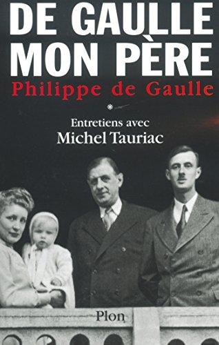 De Gaulle, mon pre, tome 1