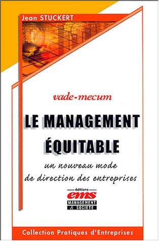 Le Management équitable - un nouveau mode de direction des entreprises