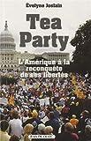 Tea party : L'Amérique à la reconquête d'elle-même